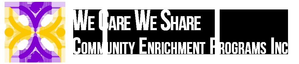 We Care We Share Community Enrichment Programs Inc.
